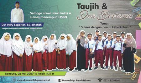 Taujih & Doa Bersama Siswa Kelas 6 dalam Persiapan USBN 2017 2018